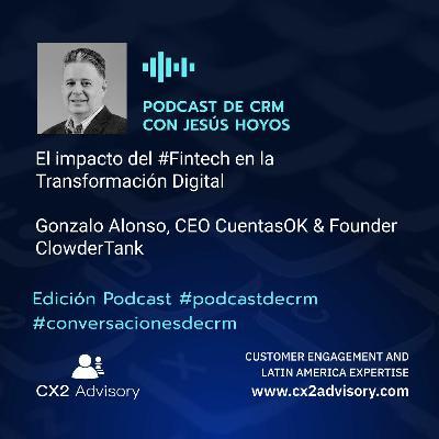Edición Podcast - Conversaciones De CRM  El Impacto Del #Fintech En La Transformación Digital