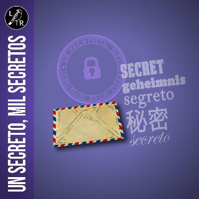 Un secreto, mil secretos