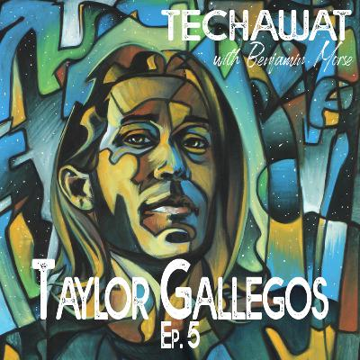 Taylor Gallegos: The Art of Travel