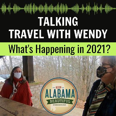 #51 - What's new in 2021? With Denise of Keep Alabama Beautiful