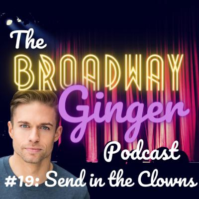 #19: Send in the Clowns - Interview with Hunter Ryan Herdlicka