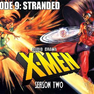 S2 Episode 9: Stranded