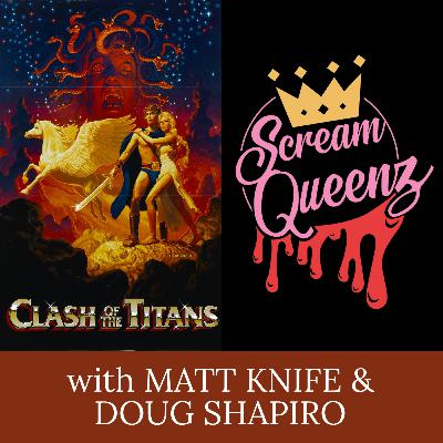 CLASH OF THE TITANS (1981) with MATT KNIFE & DOUG SHAPIRO