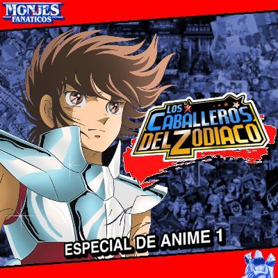 181 - Ciclo Anime 1: Los Caballeros del Zodiaco 🦄