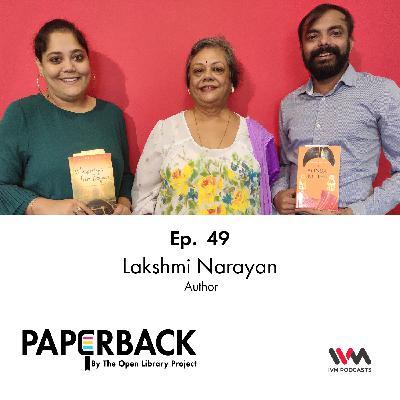 Ep. 49: Lakshmi Narayan