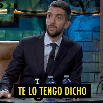 TE LO TENGO DICHO #21.4 - Lo mejor de La Resistencia (02.2021)