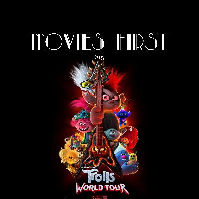 Trolls World Tour (Animation, Adventure, Comedy) (the @MoviesFirst review)