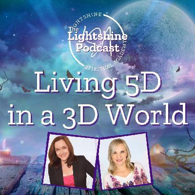 21: Living 5D in a 3D World