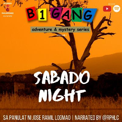 7X20 SABADO NIGHT | B1 GANG ADVENTURE AND MYSTERY SERIES BOOK 7