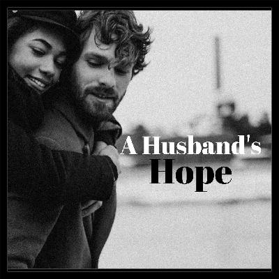 Marriage Tip- For Ladies Only (A Husband's Hope) with Special Guest Chris Rea