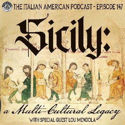 IAP 147: Sicily: A Multi-Cultural Legacy with Special Guest Lou Mendola