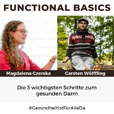 #186 Die 3 wichtigsten Schritte zum gesunden Darm mit Magdalena Czerska & Carsten Wölffling #GesundheitIstFürAlleDa
