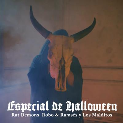 El Poste con Rat Demons, Robo y Ramsés y Los Malditos   ESPECIAL DE HALLOWEEN