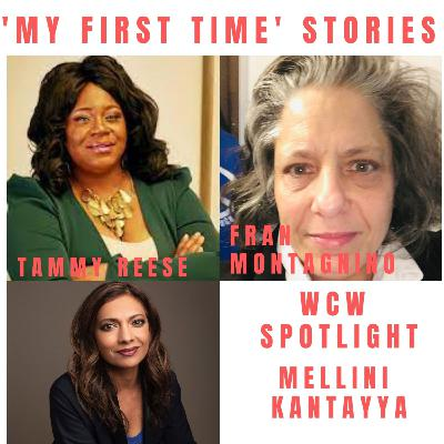 'My First Time' Stories & WCW Spotlight Mellini Kantayya