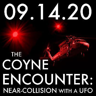 The Coyne Encounter: Near-Collision with a UFO   MHP 09.14.20.