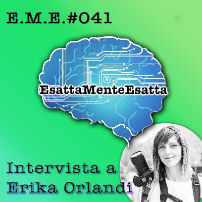 P.41 Intervista a Erika Orlandi