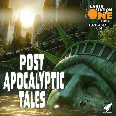 The Earth Station One Podcast - Post Apocalyptic Tales