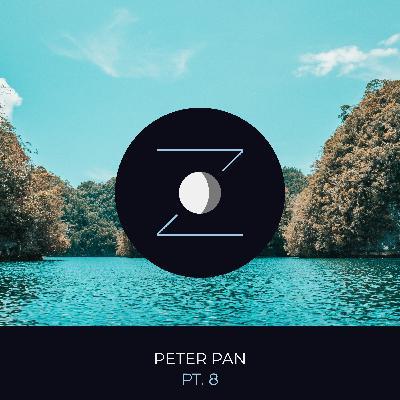 Peter Pan pt. 8