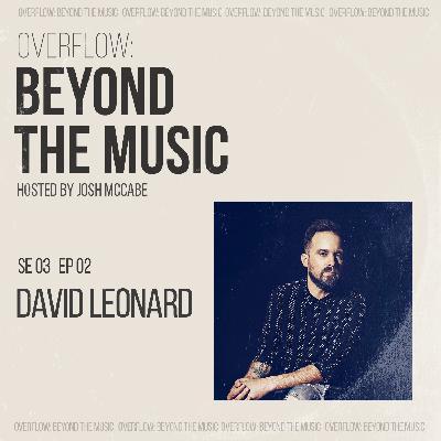 Silence The Noise: David Leonard