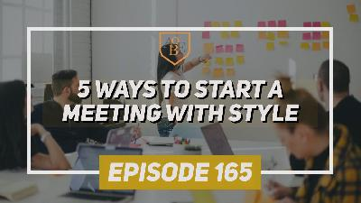 Five Ways to Start a Meeting with Style