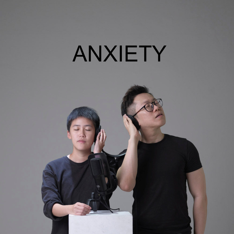 Ep #38 - Anxiety