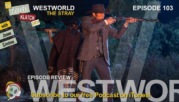 WW - Westworld Season 1 Ep3 Review - Westworld