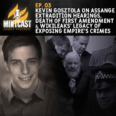 Mintcast Discusses the Latest in the Julian Assange Extradition Case with Journalist Kevin Gosztola