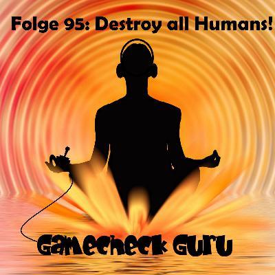 Gamecheck Destroy All Humans