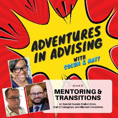 Mentoring and Transitions - Adventures in Advising
