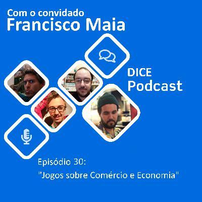 Jogos sobre comércio e economia (Com Francisco Maia)