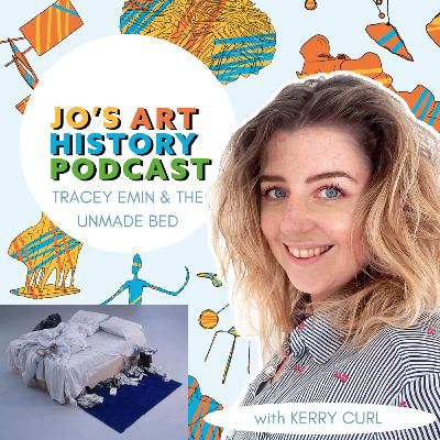 15. Tracey Emin and the Unmade Bed with Kerry Curl