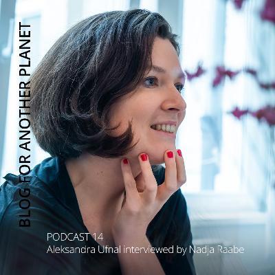 Podcast 14 - mit Aleksandra Ufnal interviewt von Nadja Raabe