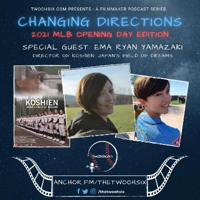 Changing Directions: Ema Ryan Yamazaki - Director of Koshien: Japan's Field of Dreams