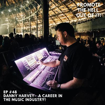 Danny Harvey - A Career In The Music Industry!