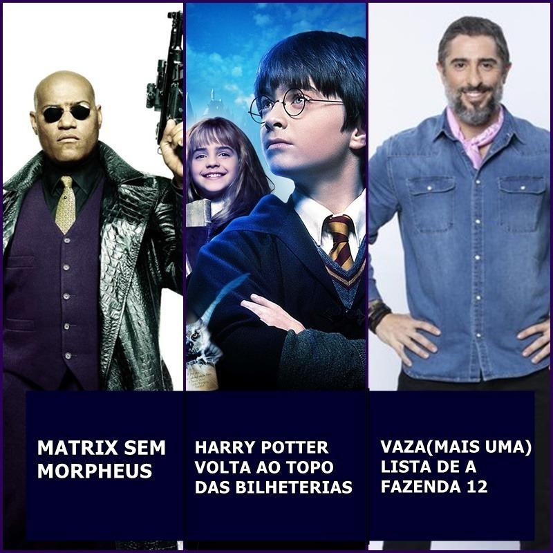 Morpheus fora de Matrix 4, Harry de volta ao topo das bilheterias, vaza outra lista e mais.|. Uaicast #52