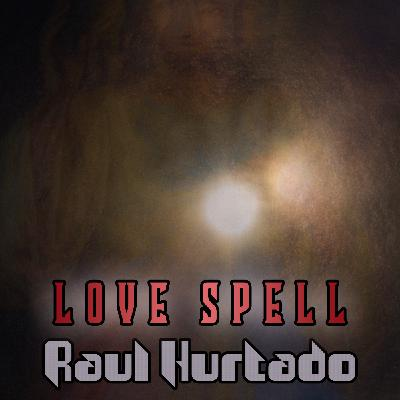 Episode 7: Love Spell