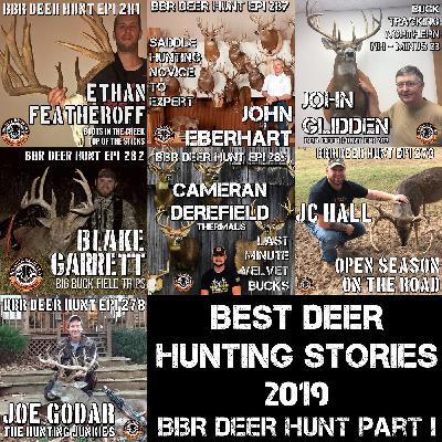 291 Best Deer Hunting Stories 2019 BBR Deer Hunt - Part I