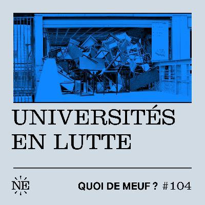 #104 - Universités en lutte !