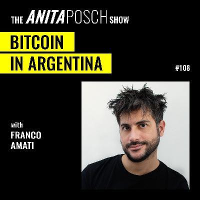 Franco Amati: Bitcoin in Argentina