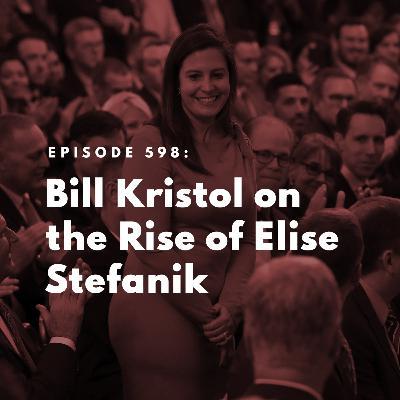 Bill Kristol on the Rise of Elise Stefanik