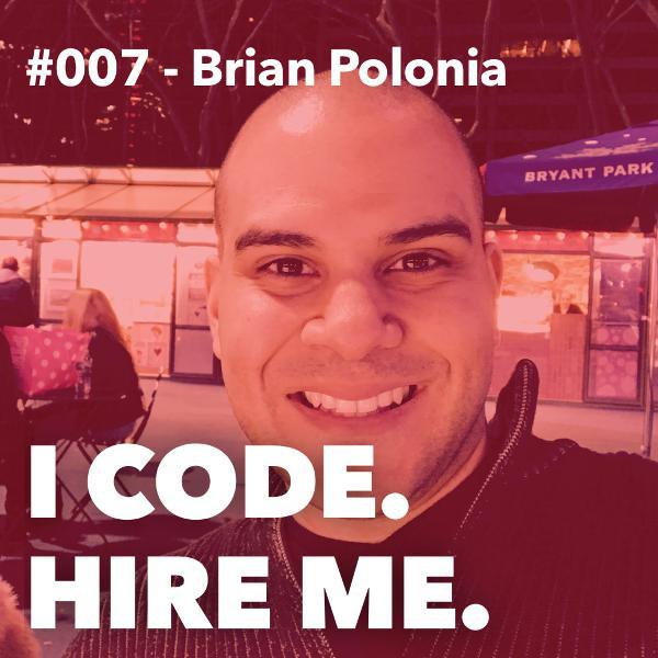 #007 - From Hair-stylist to Web-stylist w/ Brian Polonia