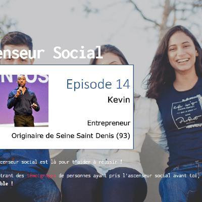 L'ascenseur social le Podcast - Episode 14 - Kevin