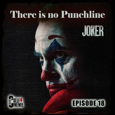 E18: Joker (2019) | جوکر