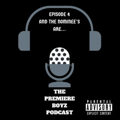 Episode 4 - and the NOMINEE'S are.. 12/20/2019