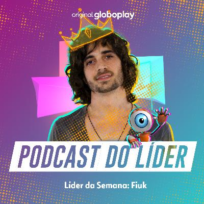 BBB Tá On: o Podcast do Líder Fiuk