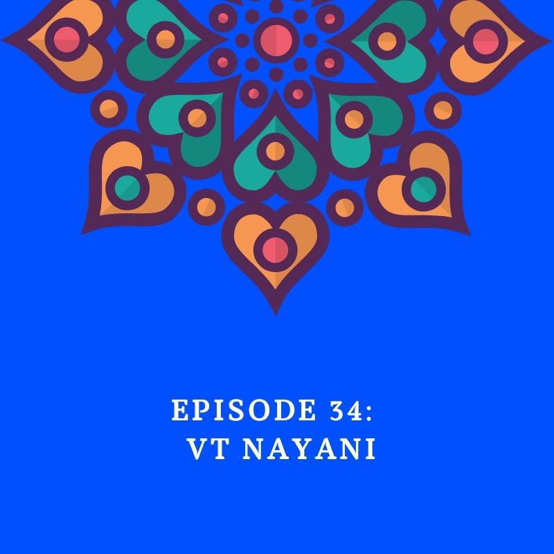 Episode 34 - Nayani