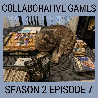 S2E7: Collaborative Games