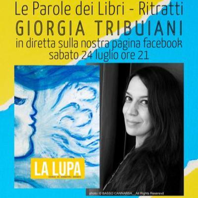 Le Parole dei Libri - Ritratti - Giorgia Tribuiani