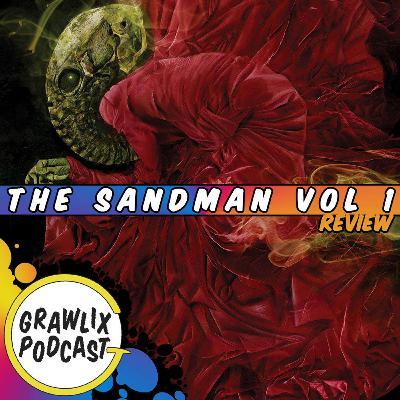 #98: The Sandman, Finally