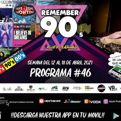 #46 Remember 90s Radio Show by Floid Maicas